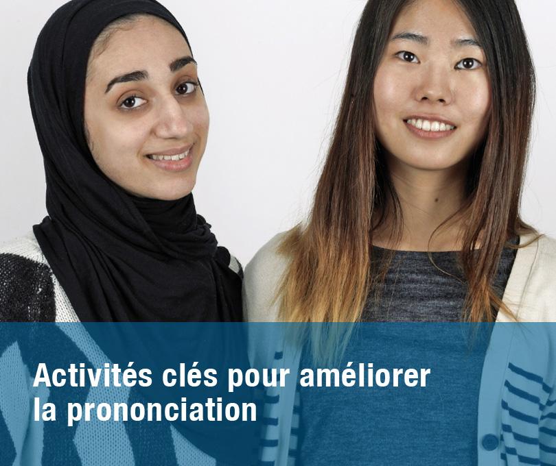 Activités clés pour améliorer la prononciation
