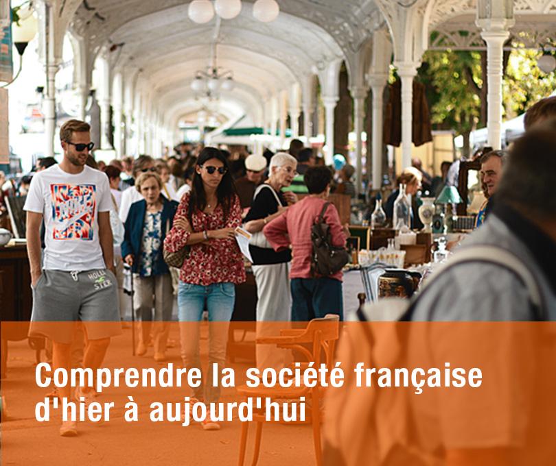 Comprendre la société française d'hier à aujourd'hui