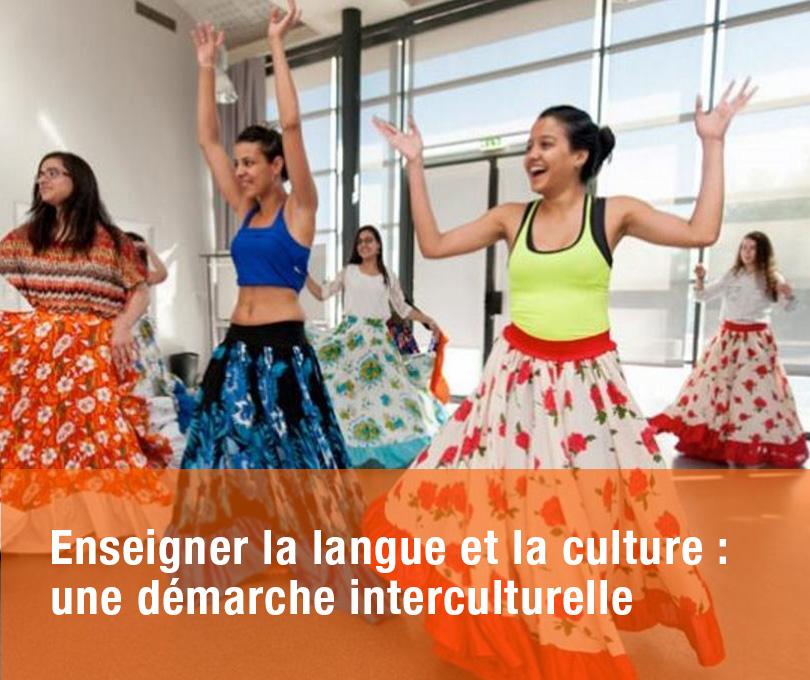 Enseigner la langue et la culture : une démarche interculturelle