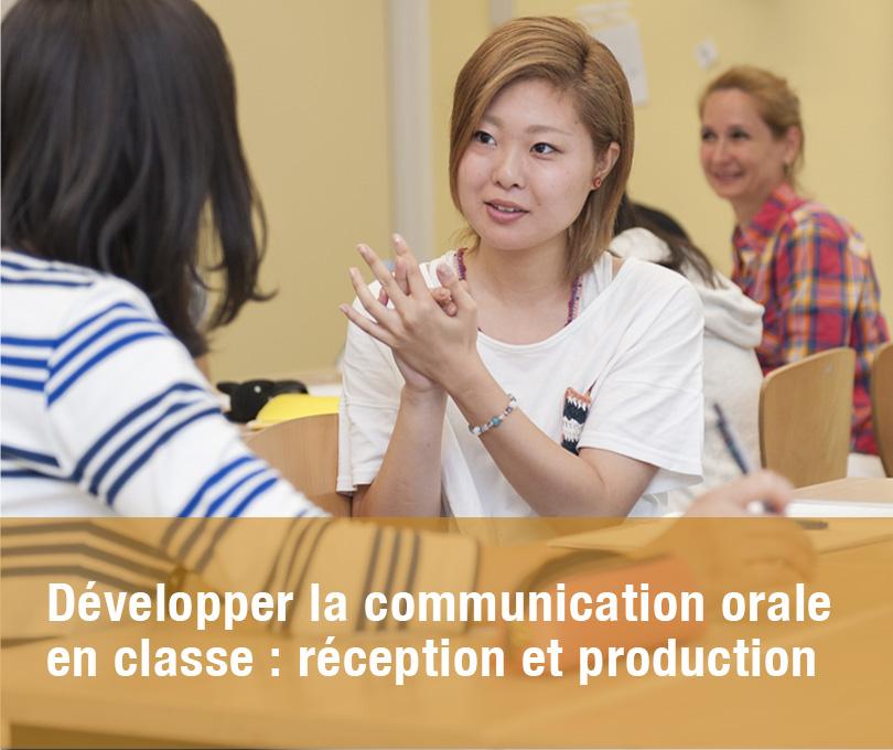 Développer la communication orale en classe : réception et production