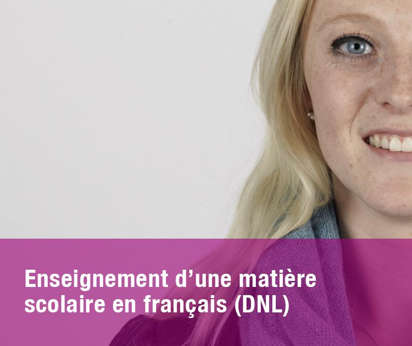 Enseignement d'une matière scolaire en français (DNL)