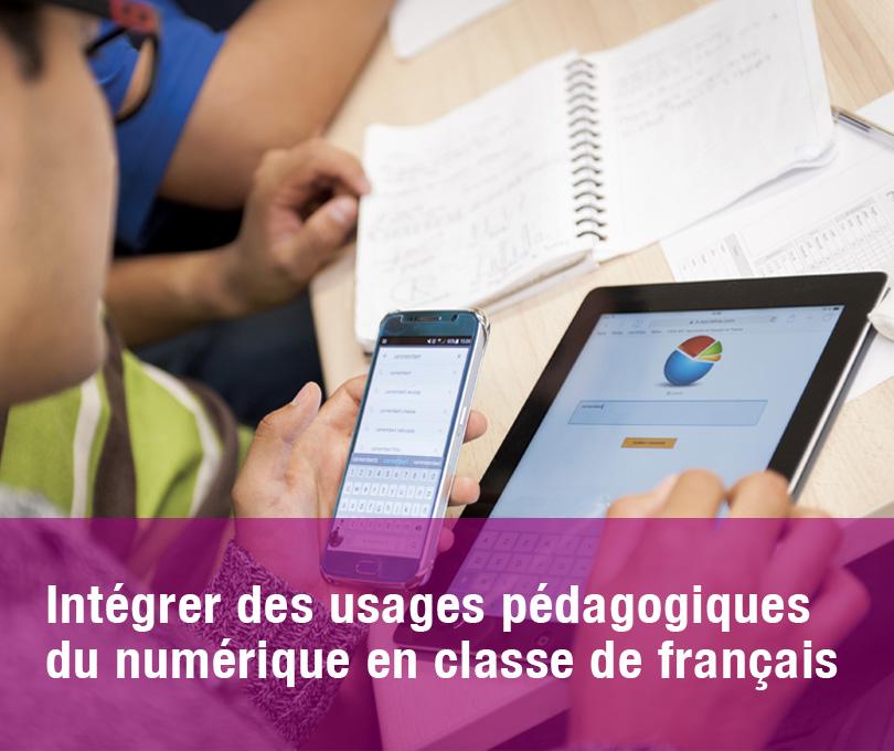 Intégrer des usages pédagogiques du numérique en classe de français