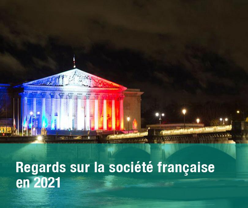 Regards sur la société française en 2021