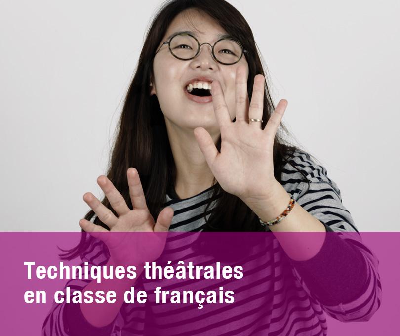 Techniques théâtrales en classe de français