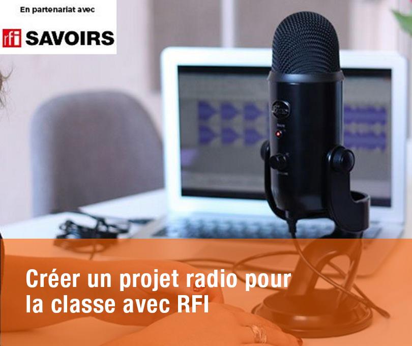Créer un projet radio pour la classe avec RFI
