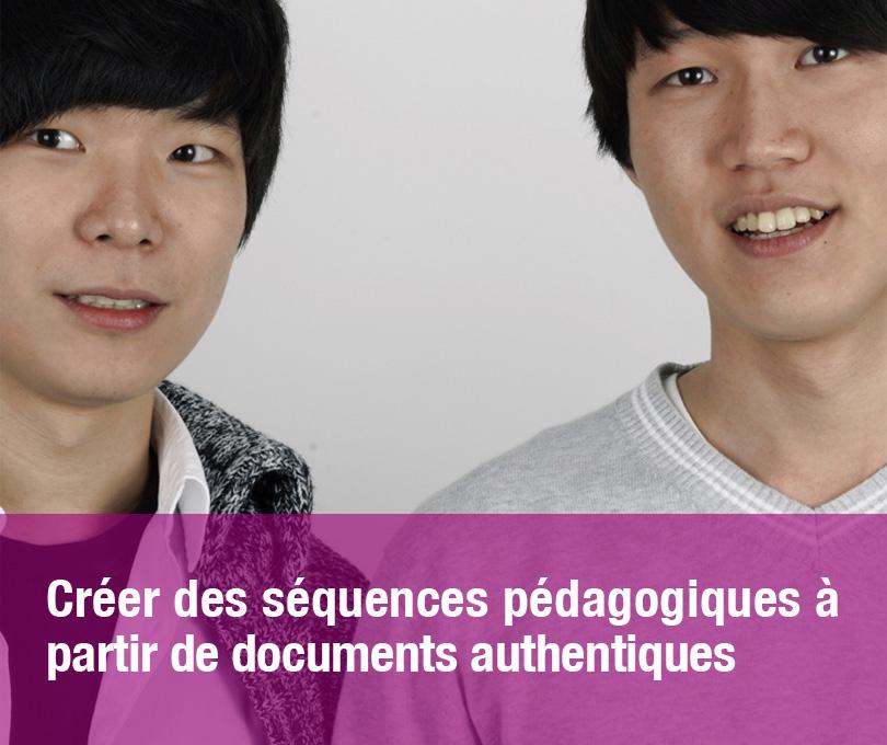 Créer des séquences pédagogiques à partir de documents authentiques