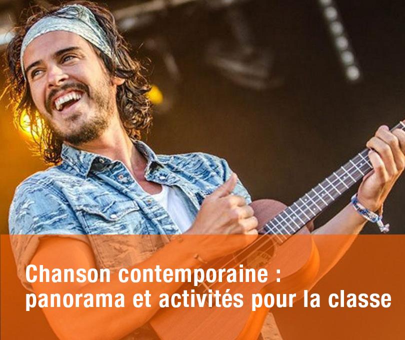 Chanson contemporaine : panorama et activités pour la classe