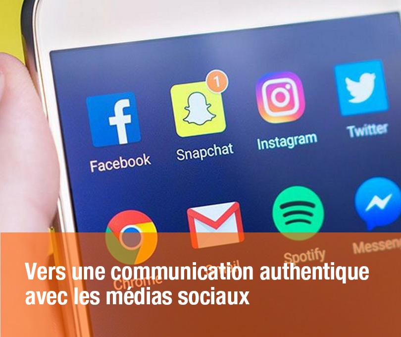 Vers une communication authentique avec les médias sociaux