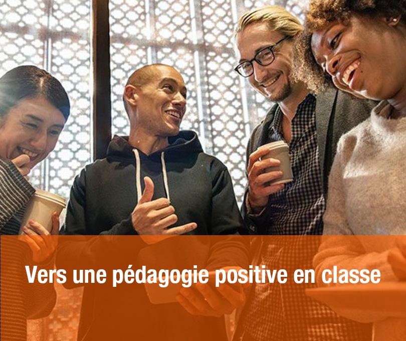 Vers une pédagogie positive en classe