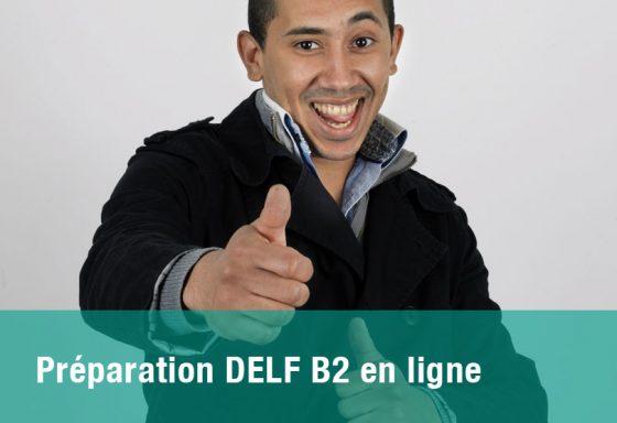 preparation aux examens delf b2 en ligne