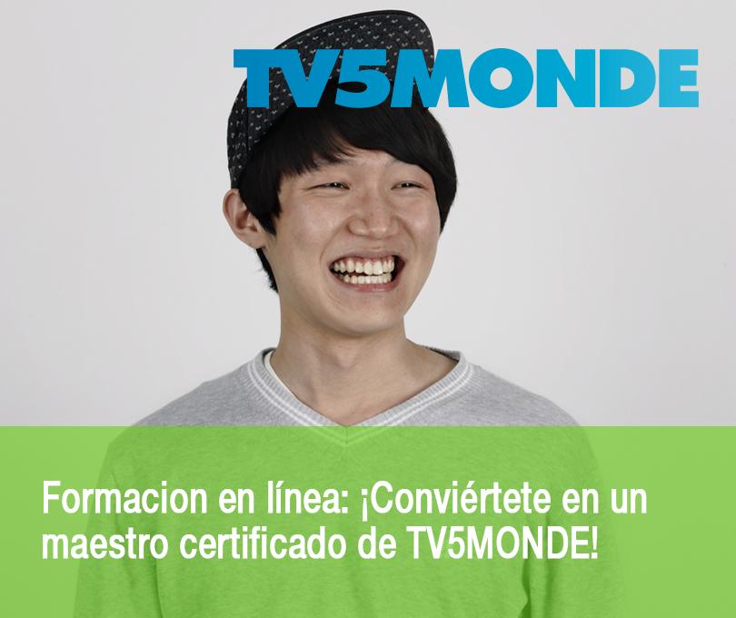 Formacion en línea: ¡Conviértete en un maestro certificado de TV5MONDE!