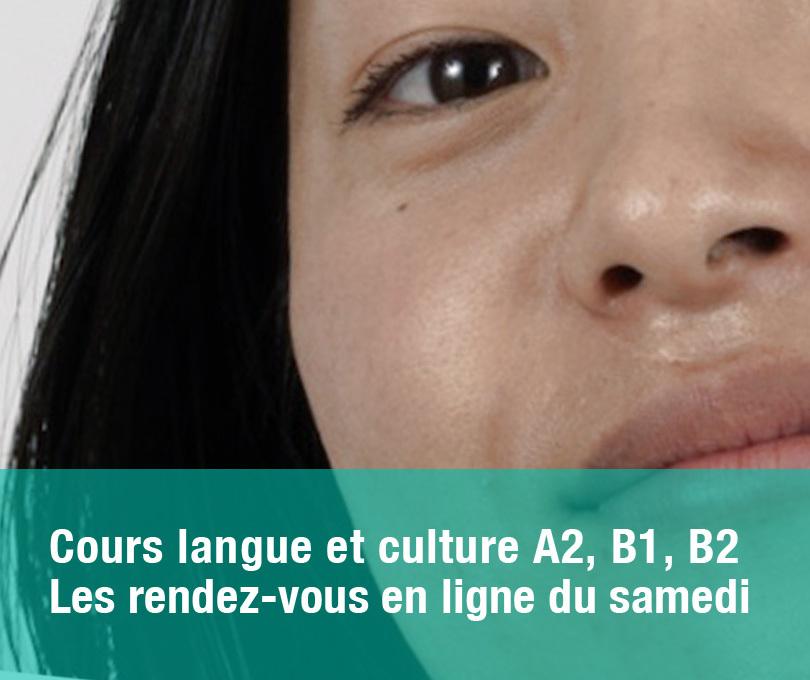 Cours langue et culture A2, B1, B2<br>Les rendez-vous en ligne du samedi