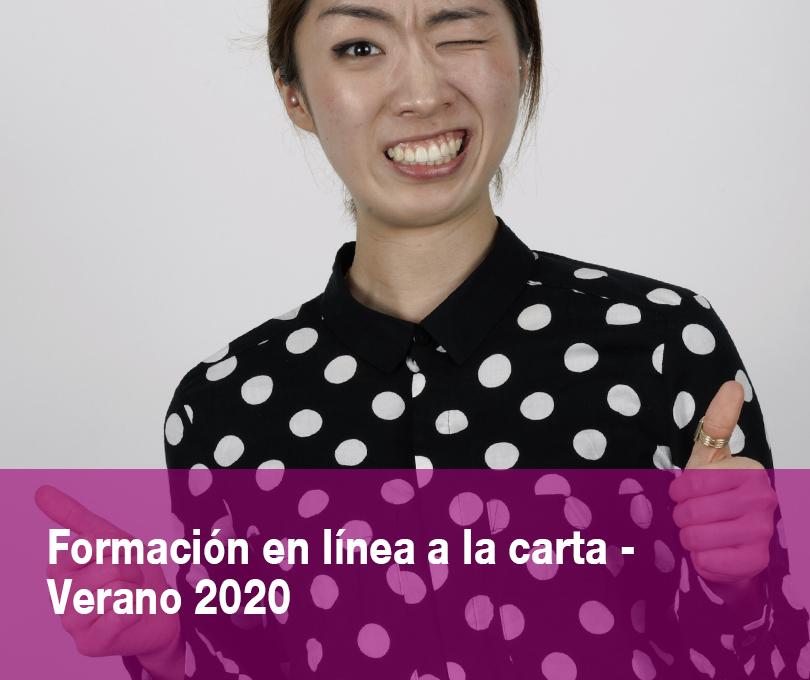 Formación en línea a la carta – VERANO 2020