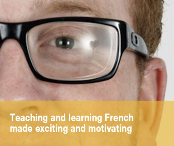 Teaching and learning French made exciting and motivating