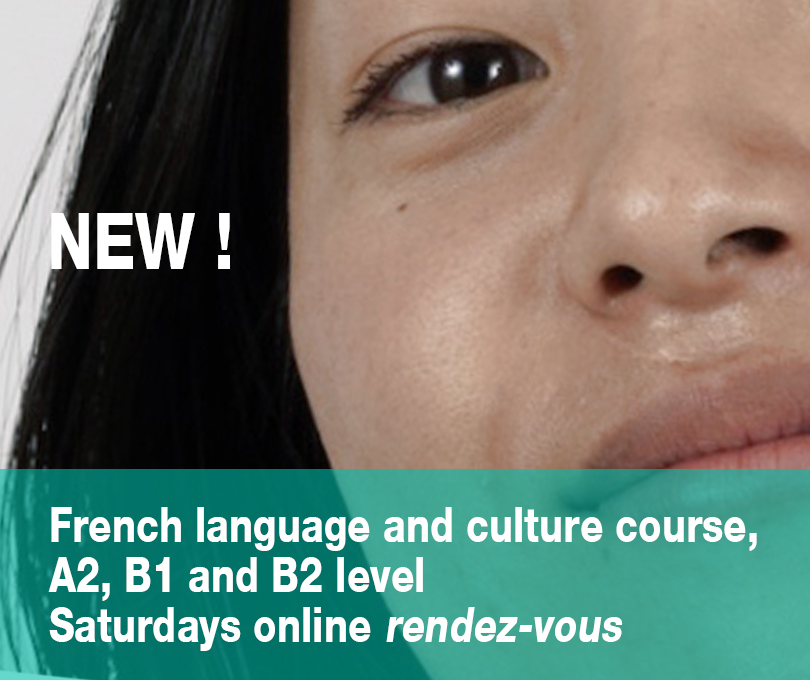 French language and culture course, A2, B1 and B2 level<br>Saturdays online <em>rendez-vous</em>