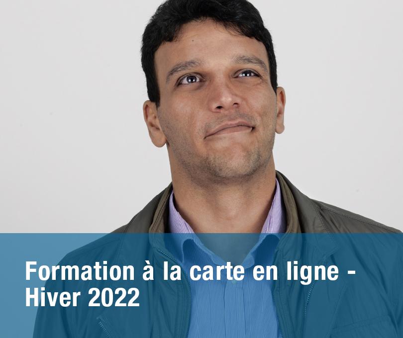 Formations à la carte en ligne – HIVER 2022