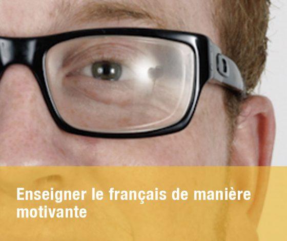 Enseigner le français de manière motivante