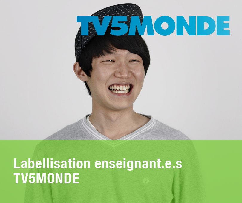 Labellisation enseignant·e·s TV5MONDE